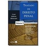Tratado de Direito Penal: Parte Especial - Vol. 3