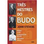 Três Mestres do Budô
