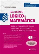 Tribunais e MPU - Raciocínio Lógico e Matemática - para Técnico e Analista (2019)