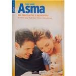 Tudo Sobre Asma: em Perguntas e Respostas