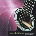 Turíbio Santos & Silvio Barbato - Violão Sinfônico
