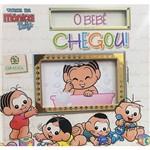 Turma da Mônica Baby - o Bebê Chegou! (com Medidor de Altura) - 1ª Ed.