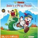 Turma da Monica - Joao e o Pe de Feijao - 80 Anos - Girassol