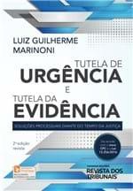 Tutela de Urgência e Tutela de Evidência - 2ª Edição