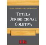 Tutela Jurisdicional Coletiva - Ltr