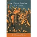 Ultima Batalha, a - Wmf Martins Fontes