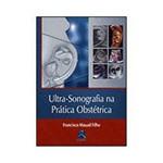 Ultra-Sonografia na Prática Obstétrica