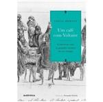 Um Cafe com Voltaire - Autentica