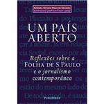 Um País Aberto: Reflexões Sobre a Folha de S. Paulo e o Jornalismo Contemporâneo