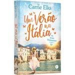 Um Verão na Itália (vol. 1 as Irmãs Shakespeare) - 1ª Ed.