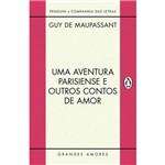 Uma Aventura Parisiense e Outros Contos de Amor 1ª Ed.