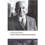 Uma Critica ao Intervencionismo