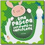Uma Pascoa Sem Ovos de Chocolate