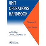 Unit Operations Handbook: Volume 1