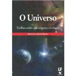 Universo, o Teorias Sobre Sua Origem e Evolucao