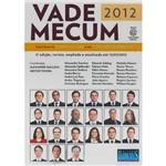 Vade Mecum 2012: com Foco no Exame da OAB e em Concursos Públicos