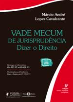 Vade Mecum de Jurisprudência - Dizer o Direito (2019)