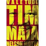 Vale Tudo, Tim Maia
