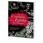 Vampiro e o Zumbi dos Palmares, o