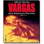 Vargas - uma Biografia Politica