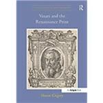 Vasari And The Renaissance Print