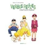 Veroes Felizes - Volume 3: Senhorita Esterel