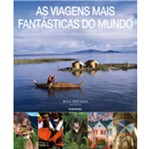 Viagens Mais Fantasticas do Mundo, as - Publifolha