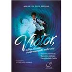 Victor Além da Vida... e Eternamente Entre Nós