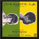 Victor Biglione - Como Nascem os Anjos - Trilha Sonora