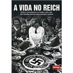 Vida no Reich, a - Historia Viva
