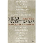 Vidas Investigadas: de Sócrates a Nietzsche