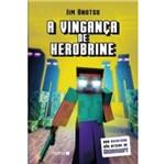 Vinganca de Herobrine,A - uma Aventura Nao Oficial de Minecraft - Nemo