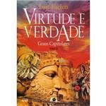 Virtude e Verdade: Graus Capitulares - Tomo Iii
