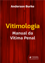 Vitimologia - Manual da Vítima Penal (2019)