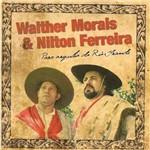 Walther Morais & Nilton Ferreira para Orgulho do Rio Grande - Cd Regional