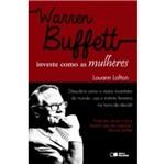 Warren Buffett Investe Como as Mulheres - Saraiva