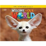 Welcome To Our World 1 Wb With Audio Cd - British
