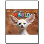 Welcome To Our World: Student Book 1
