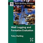 Well Logging And Formation Evaluation (Second)