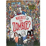 """Where""""s The Zombie ?"""
