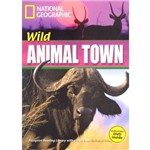 Wild Animal Town - Footprint Reading Library - British English - Level 4 - Book