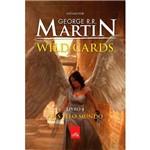 Wild Cards - Livro 4 ¿ Ases Pelo Mundo 1ª Ed