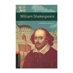 William Shakespeare ( Oxford Bookworm Library 2 ) 3 Ed.