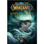 World Of Warcraft - Marés da Guerra 1ª Ed.