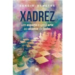 Xadrez - um Esporte e uma Arte ao Alcance de Todos