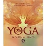 Yoga - a Vida, o Tempo