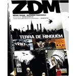 Zdm - Vol 1 - Terra de Ninguem - Vertigo