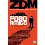 Zdm - Vol 4 - Fogo Amigo - Panini