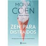 Zen para Distraídos - 1ª Ed.