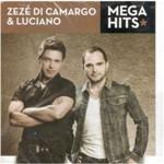 Zezé Di Camargo & Luciano - Mega Hits